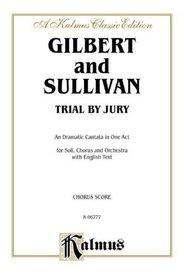 Trial by Jury (Kalmus Edition)