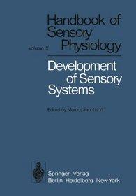Development of Sensory Systems (Handbook of Sensory Physiology)