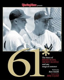 61* : The Story of Roger Maris, Mickey Mantle and One Magical Summer