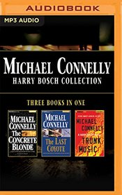 The Concrete Blonde / The Last Coyote / Trunk Music (Harry Bosch, Bks 3-5) (Audio MP3 CD) (Unabridged)