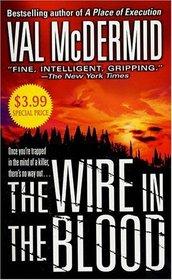 The Wire in the Blood (Tony Hill / Carol Jordan, Bk 2)