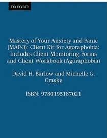 Mastery of Your Anxiety and Panic (MAP-3) (Treatments That Work)