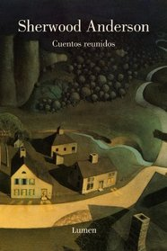 Cuentos reunidos/ Collected Stories (Spanish Edition)