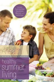 Healthy Summer Living (First Place)
