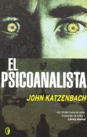 El Psicoanalista/ the Analyst (Byblos Narrativa Thriller) (Spanish Edition)