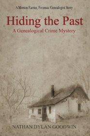 Hiding the Past (Forensic Genealogist, Bk 1)