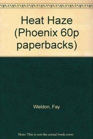 Heat Haze (Phoenix 60p Paperbacks)