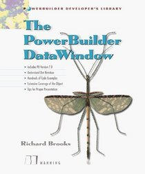 The PowerBuilder DataWindow (Powerbuilder Developer's Library)