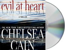 Evil at Heart (Archie and Gretchen, Bk 3) (Audio CD) (Unabridged)