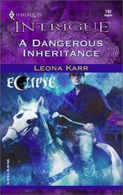 A Dangerous Inheritance (Eclipse) (Harlequin Intrigue, #792)