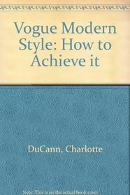 Vogue Modern Style: How to Achieve It