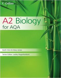 Collins A2 Biology (Collins AS and A2 Science)