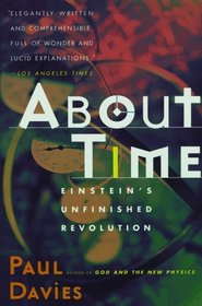 ABOUT TIME: Einstein's Unfinished Revolution