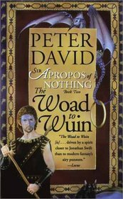 The Woad to Wuin (Sir Apropos,  Bk 2)