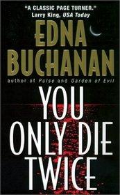 You Only Die Twice (Britt Montero, Bk 7)