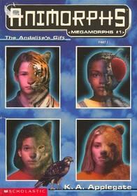 The Andalite's Gift  (Animorphs Megamorphs #1: Part 1)