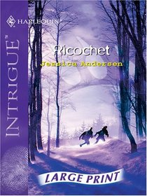 Ricochet (Silhouette Intrigue)