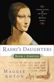 Joheved (Rashi�s Daughters, Bk 1)