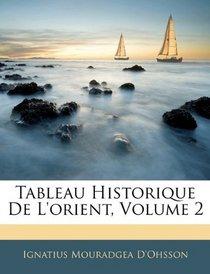 Tableau Historique De L'orient, Volume 2 (French Edition)