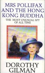 Mrs. Pollifax and the Hong Kong Buddha (Mrs Pollifax, Bk 7)
