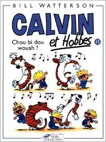 Calvin et Hobbes, tome 11 : Chou bi dou wouah !