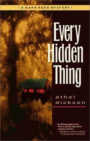 Every Hidden Thing: A Garr Reed Mystery (Garr Reed Mystery , No 2)