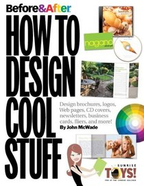 Before & After: How to Design Cool Stuff (v. 2)