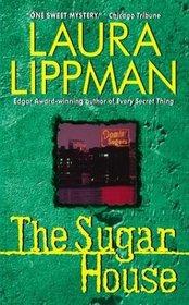 The Sugar House (Tess Monaghan, Bk 5)