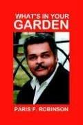 What's In Your Garden