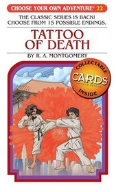 Tattoo of Death (Choose Your Own Adventure: Classic #22) (Choose Your Own Adventure)