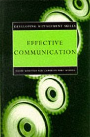 Effective Communication (Developing Management Skills)