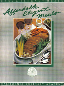 Affordable Elegant Meals (Easy and Elegant Meals)