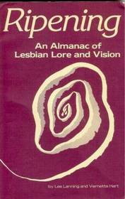 Ripening: An Almanac of Lesbian Lore  Vision
