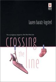 Crossing the Line (Red Dress Ink)