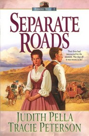 Separate Roads (Ribbons West, Bk 2)