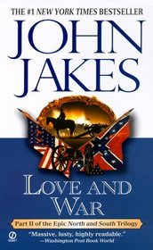 Love and War (North and South, Bk 2)