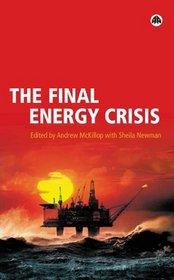 The Final Energy Crisis