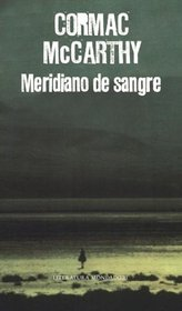 Meridiano de sangre/ Blood Meridian (Spanish Edition)
