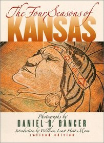 The Four Seasons of Kansas (Revised Edition)
