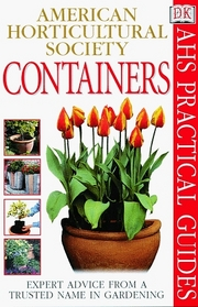 Containers  American Horticultural Society Practical Guides