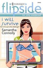 I Will Survive (Harlequin Flipside, No 8)