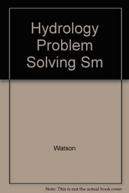 Hydrology Problem Solving Applications of Theory to Practice Solution Manual