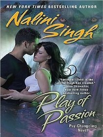 Play of Passion (Psy/Changeling)