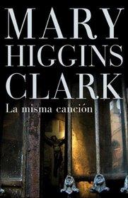 La misma cancion (Spanish Edition)