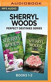 Sherryl Woods Perfect Destinies Series: Books 1-2: Isn't It Rich? & Priceless