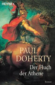 Der Fluch der Athene (The House of Death) (Mystery of Alexander the Great, Bk 1) (German Edition)
