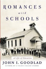 Romances with Schools : A Life of Education