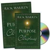 The Purpose of Christmas DVD Study Curriculum Kit: A Three-Session, Video-Based Study for Groups or Families