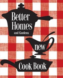 New Cook Book: 1953 Classic Edition (Better Homes & Gardens)