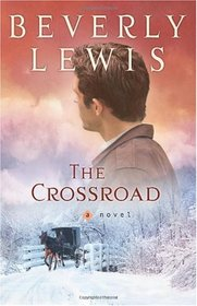The Crossroad (Amish Country Crossroads, Bk 2)